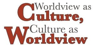 worldview-as-culture-culture-as-worldview