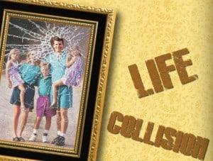 Life Collision