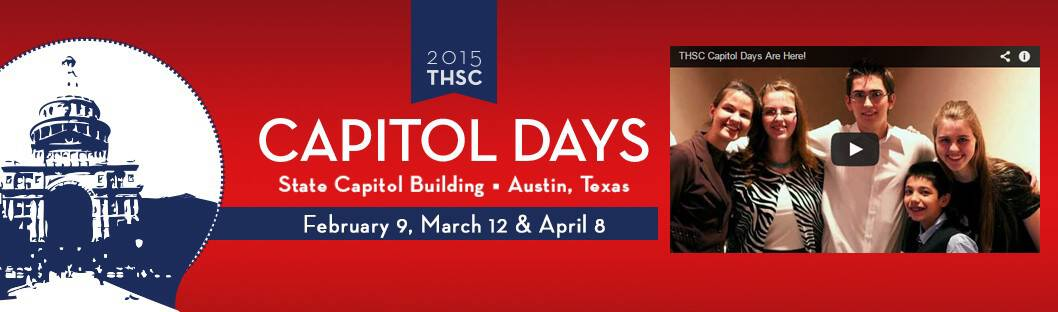 2015 THSC Capitol Days - February 9, March 12 and April 8