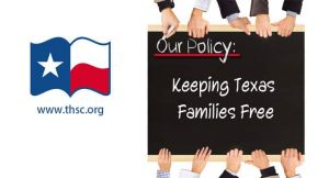 THSC - Keeping Texas Families Free