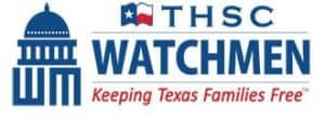 THSC Watchmen - Keeping Texas Families Free