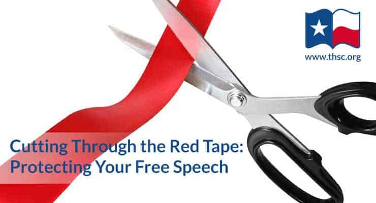 Cutting Through the Red Tape: Protecting Your Free Speech