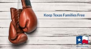 Keep Texas Families Free