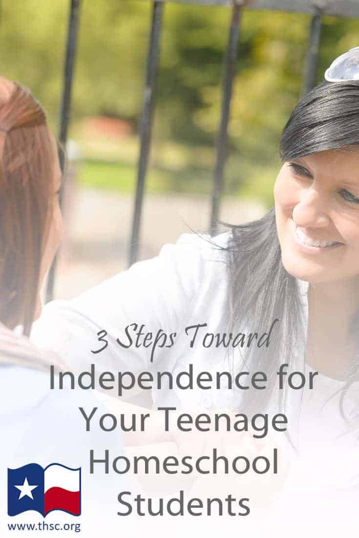 3 Steps Toward Independence for Your Teenage Homeschool Students