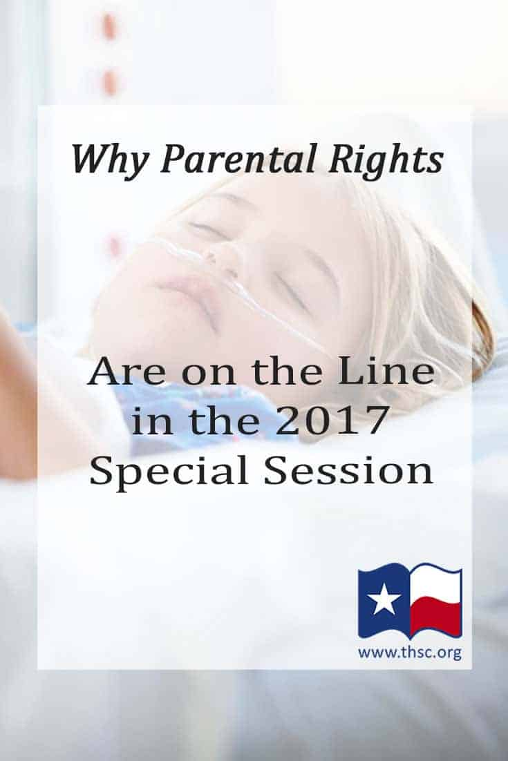 Why Parental Rights Are on the Line in the 2017 Special Session