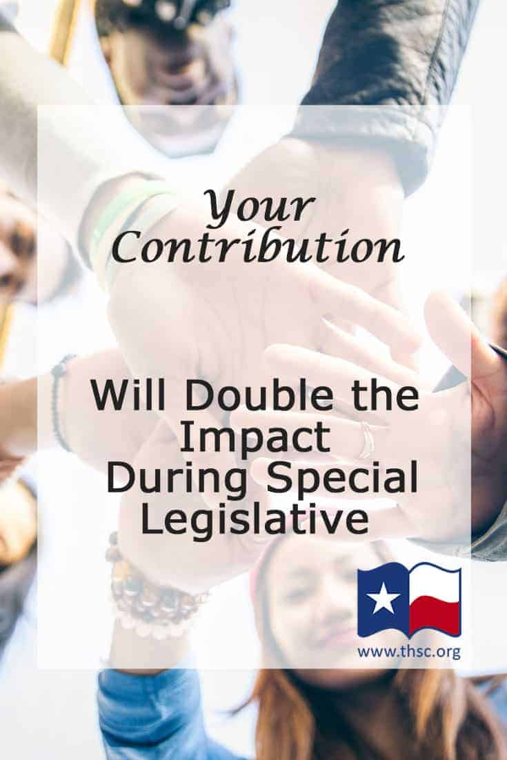 Your Contribution Will Double the Impact During Special Legislative Session!