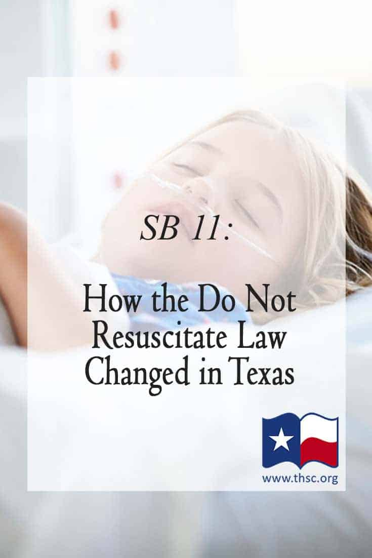SB 11: How the Do Not Resuscitate Law Changed in Texas