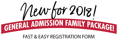 New for 2018 General Admission Family Package