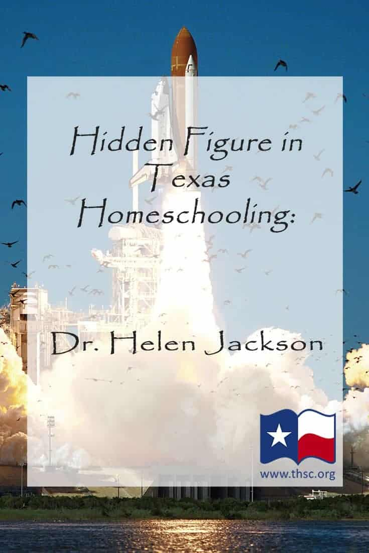 Hidden Figure in Texas Homeschooling History: Dr. Helen Jackson