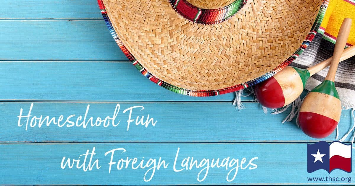 Homeschool Fun with Foreign Languages: Surprisingly Simple Methods to Teach Foreign Languages (Spanish, French, German, Swahili and More!)