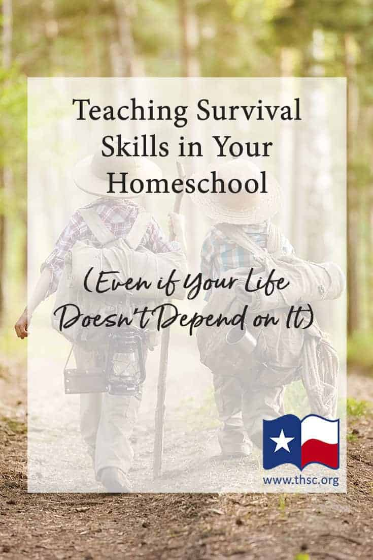 Teaching Survival Skills in Your Homeschool (Even if Your Life Doesn't Depend on It)