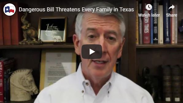 Dangerous Bill Threatens Every Family in Texas