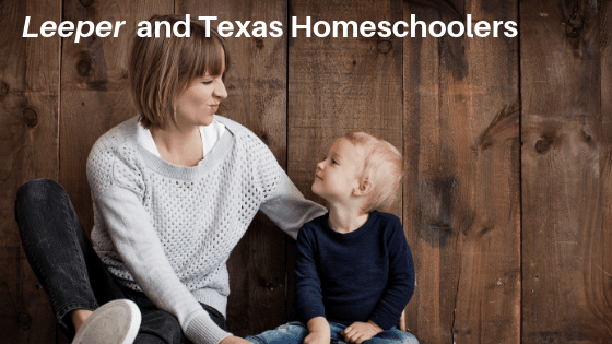Leeper Impact on Texas Homeschoolers